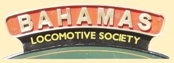 Bahamas Locomotive Society Ltd